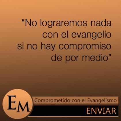 Comprometidos con el evangelismo