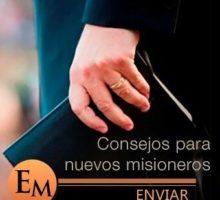 5 Consejos Para Nuevos Misioneros