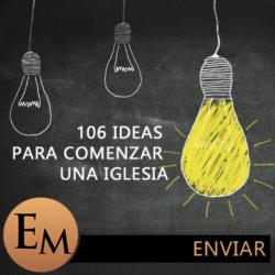 Ideas para Comenzar una Iglesia